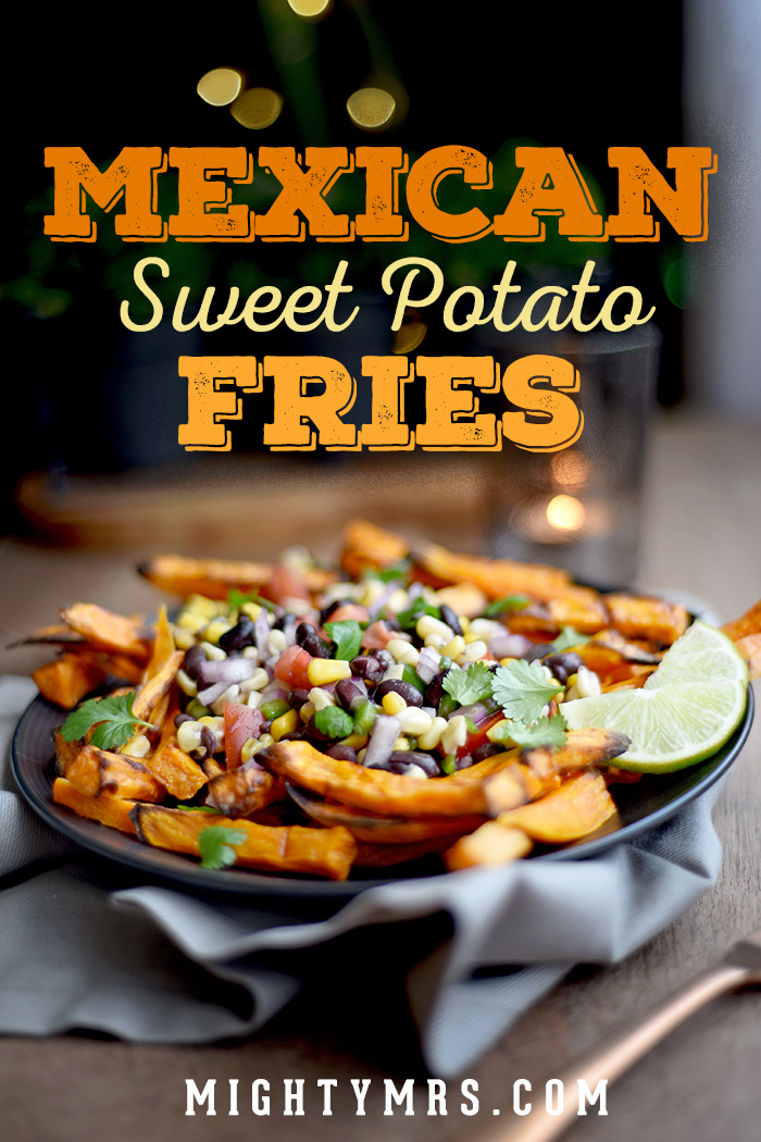 Mexican Loaded Sweet Potato Fries