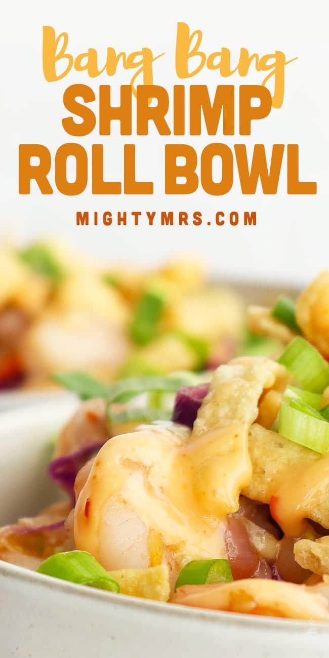 Bang Bang Shrimp Roll Bowl