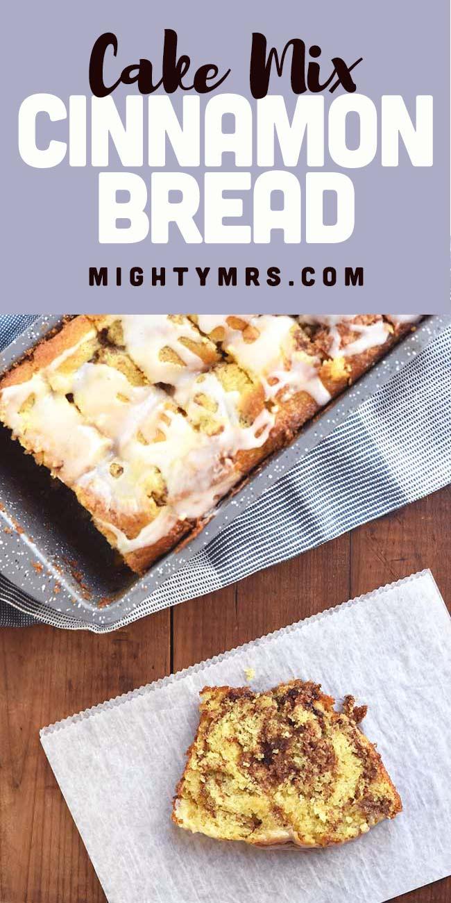 Easy Cake Mix Cinnamon Bread