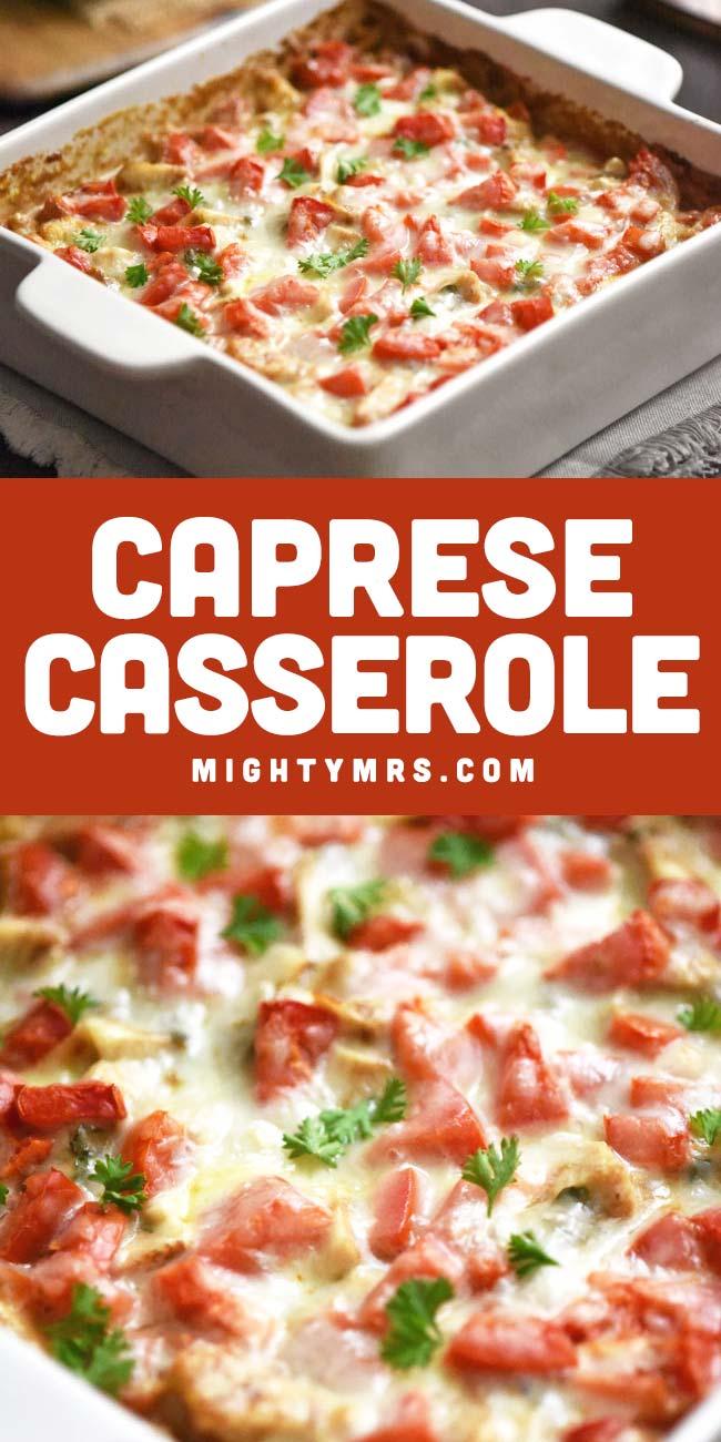 Creamy Caprese Chicken Casserole
