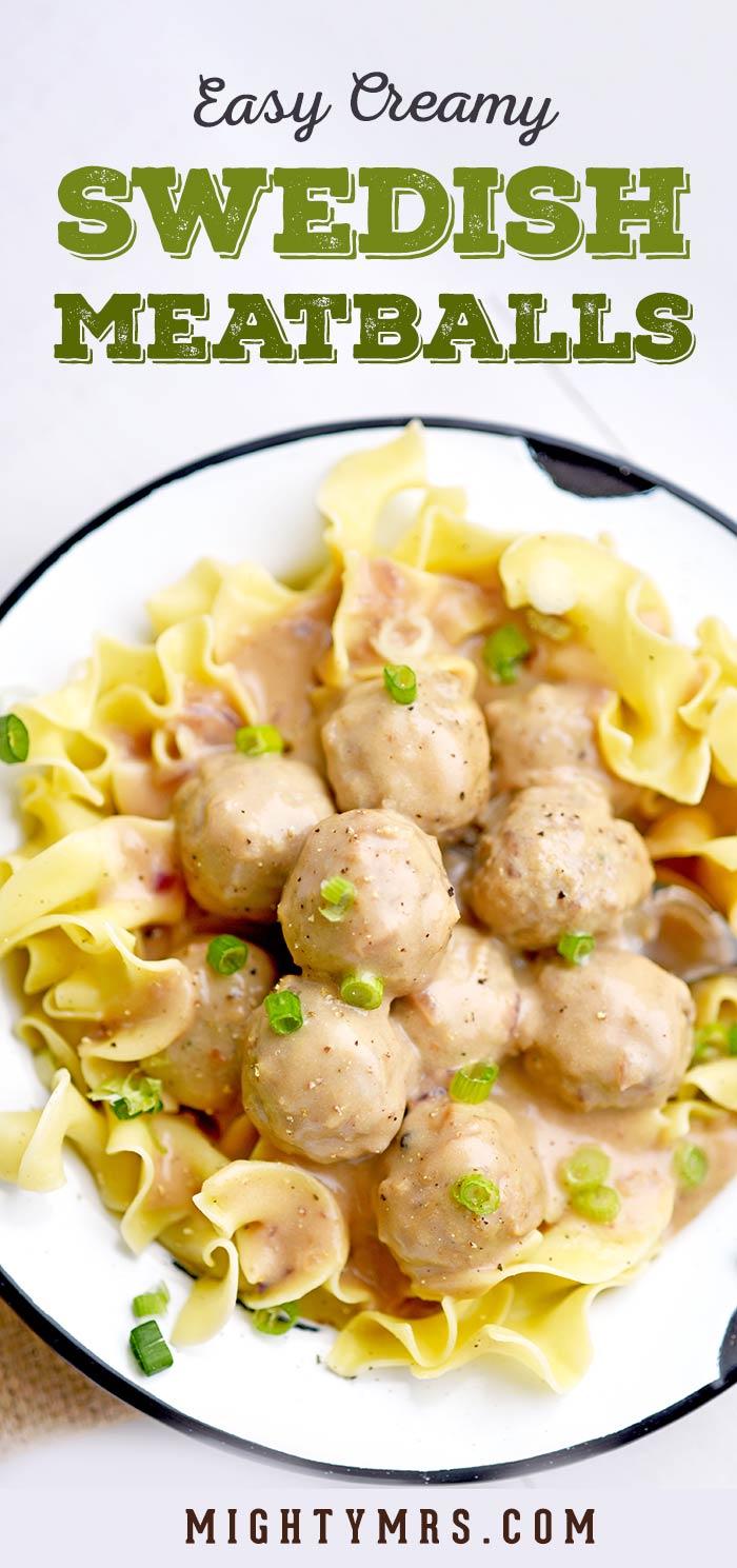 Easy Creamy Swedish Meatballs