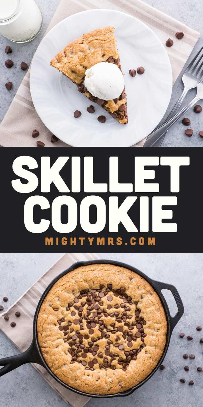 Cast Iron Skillet Cookie
