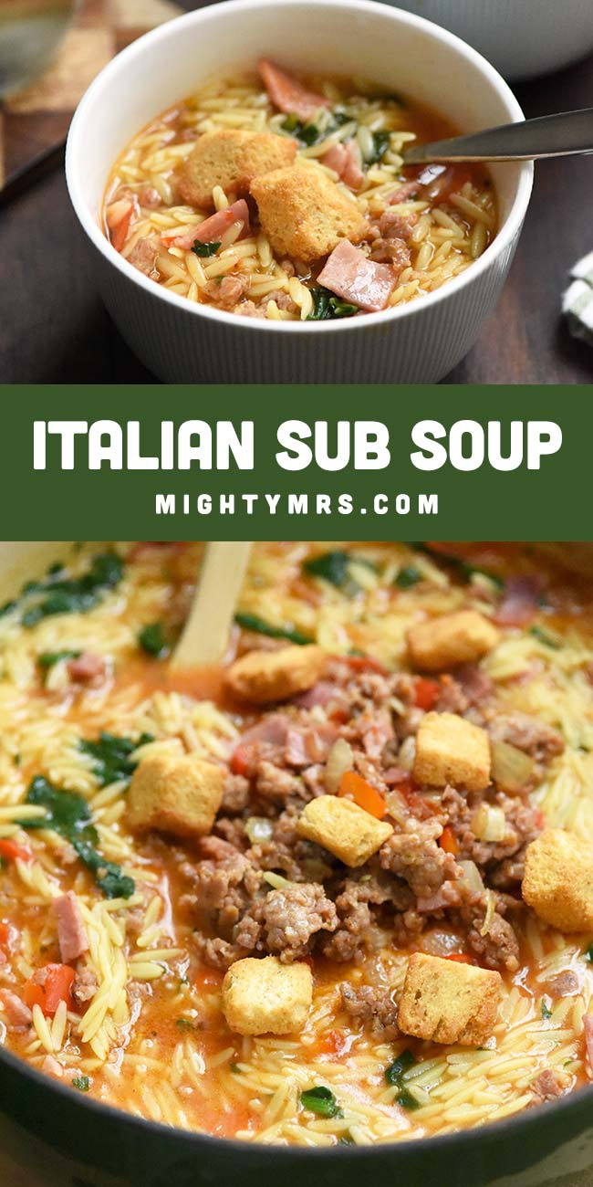 Italian Sub Soup with Orzo