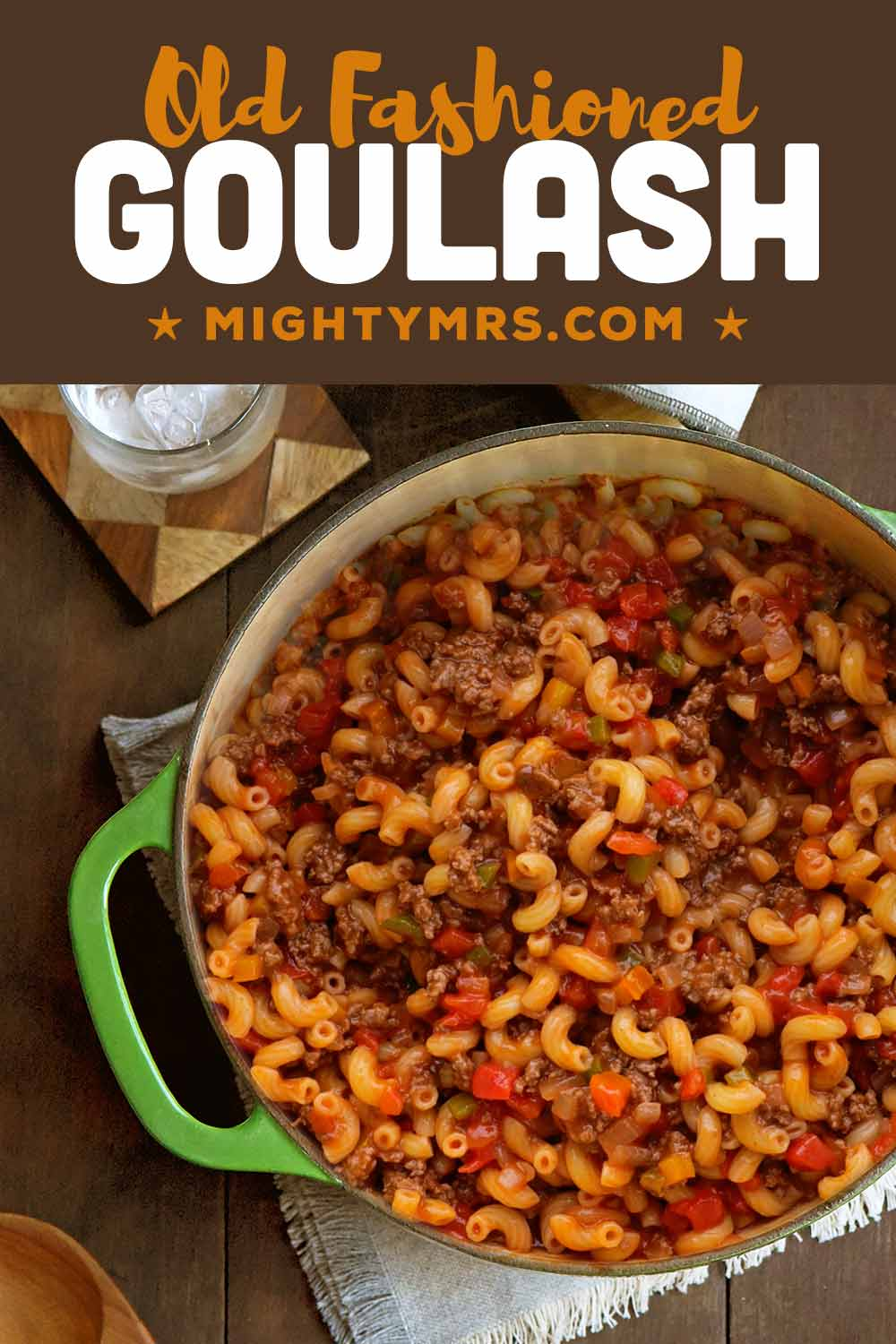 Old Fashioned Ground Beef American Goulash