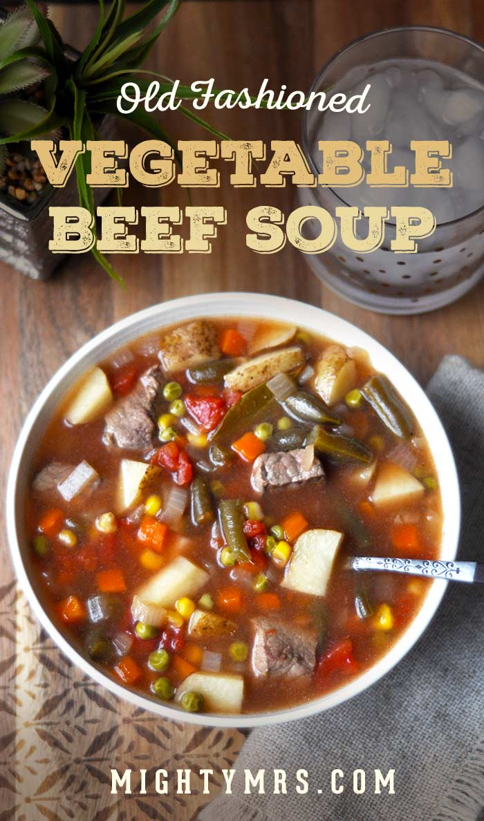 Homemade Old Fashioned Vegetable Beef Soup