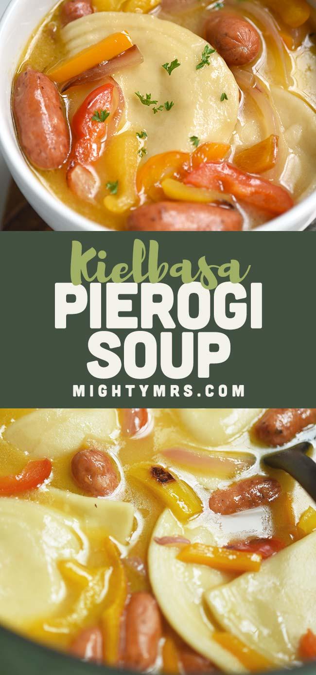 Pierogi Soup with Kielbasa
