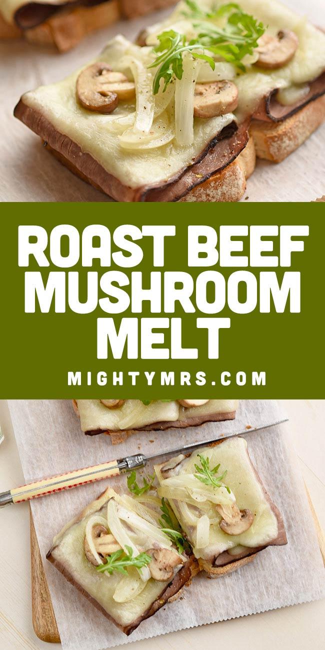 Roast Beef Mushroom Melt