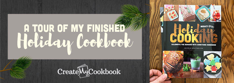 A Tour of My Holiday Cookbook